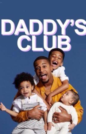 Daddy's Club (Editing) by sensational_