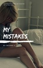 My Mistakes by baeselena123