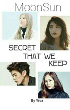 MoonSun : Secret That We Keep by 3nigma98