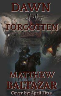 Dawn of the Forgotten: Wattpad Edition cover