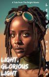 Light, Glorious Light cover