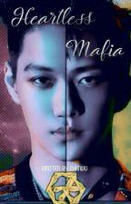 Heartless Mafia ¦  [KAIHUN]✔[COMPLETE] by shxnwu