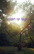 Hikari no kage by AshleeRBlack