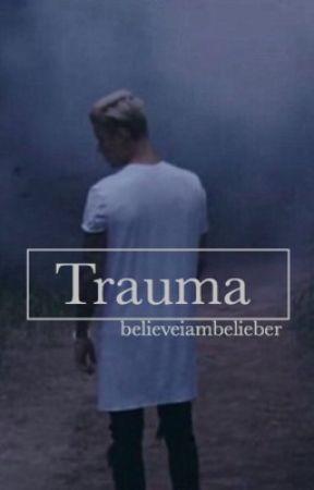 Trauma | Jdb by believeiambelieber
