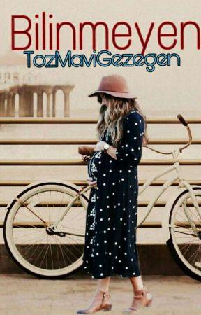 BİLİNMEYEN  by TozMaviGezegen