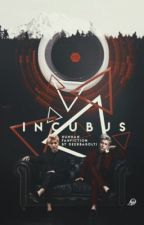 incubus • hunhan by Deerbabolti