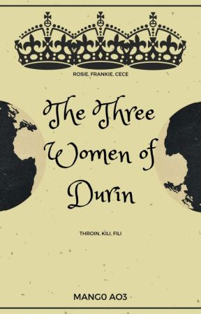 The Three Women Of Durin by Mango-quotev