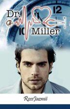 Dr. Miller #Wattys2019 by RossJazmii