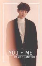 You + Me: Park Chanyeol Is My EXO Bias by alpacake