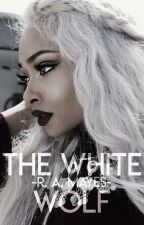 The White Wolf   Paranormal Novella   by RAMayes