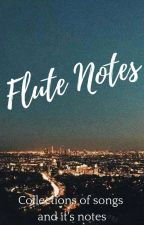 Flute Notes by MusikerangMakata