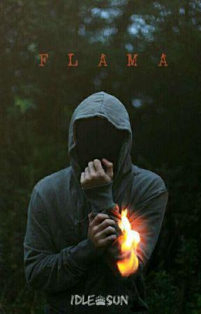 • F L A M A • by Idle_Sun