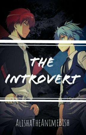 The Introvert (Very Slow Updates) by LishTheAnimeBish