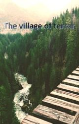 The village of terror by SongJiji