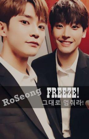 [RoSeong] FREEZE! 그대로 멈춰라! by hanrobxs