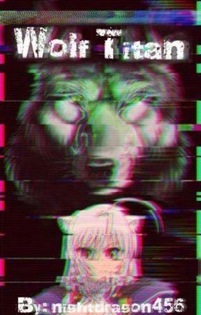 Wolf Titan (Futa Yuri Attack On Titan Story) by nightdragon456