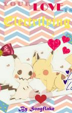 🐾Your Love Is Electrifying🐾Pikachu!Reader X Mimikyu🐾 by Songflake