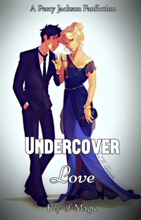 Undercover Love [COMPLETED] by KeyofMagic