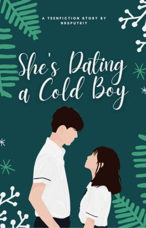 She's Dating a Cold Boy by nrs_putriy