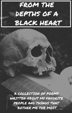 From The Depths Of A Black Heart by futuremerchgirl