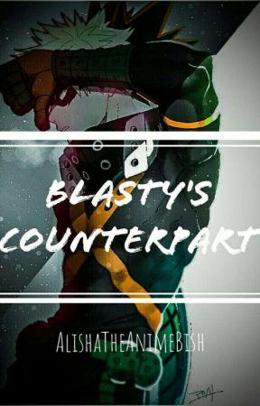 Blasty's Counterpart (Bakugou Katsuki x Reader) by LishTheAnimeBish