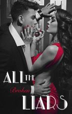 All The Broken Liars || **COMPLETED** || An Every Made Man Novel (Book Two) by BehindTheWardrobe