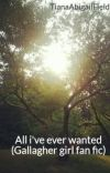 All i've ever wanted (Gallagher girl fan fic) cover