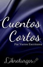 Cuentos Cortos by Libraturgos