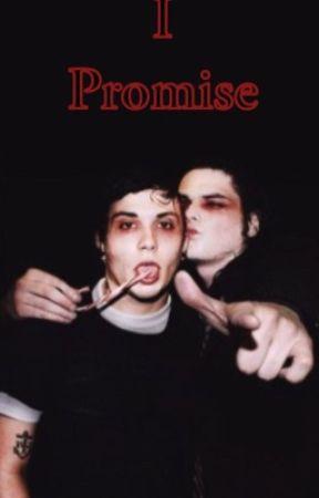 I Promise. (AU) by emotrash4frankie