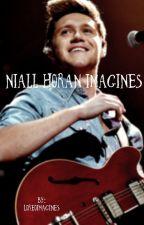 Niall Horan Imagines ♡ by loreoimagines