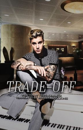 Trade-Off |Spanish Version| [j.b] by BieberTraducciones