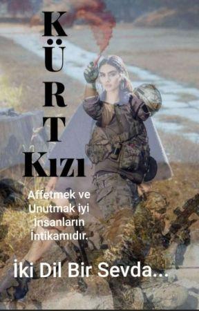 KÜRT KIZI ~ İki Dil Bir Sevda  by yamuk_prenses07