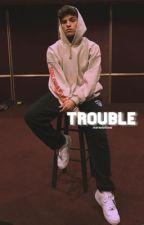 Trouble // Nick Mara AU by luvrbams
