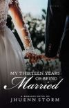 MY THIRTEEN YEARS OF BEING MARRIED. (MANEBKC 1-2 SEQUEL) cover