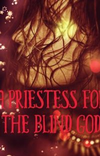 A Priestess for the Blind God (Legends of Rahasia Book 1) cover