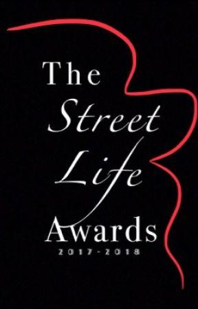 Street Life Awards [OPEN] by streetfiction