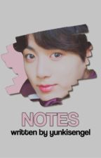 Notes [Yoonkook] ✔︎ by yunkisengel