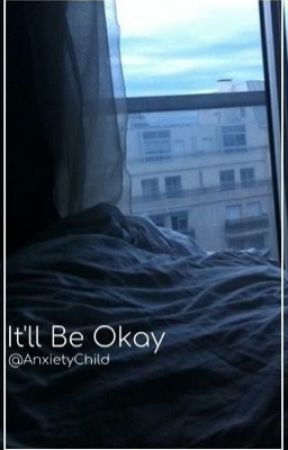 It'll Be Okay by Smol_Soft_Boi