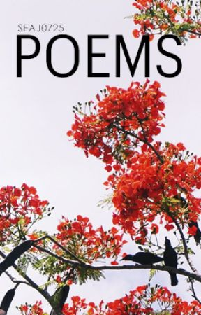 Poem Collection by seaj0725