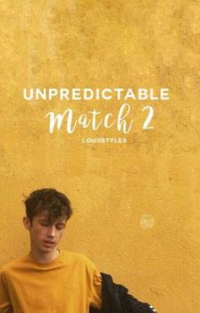 Unpredictable Match 2 by louiistyles