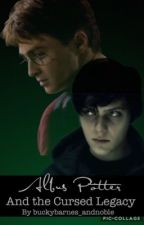 Albus Potter and the Cursed Legacy | Scorbus by vias_words