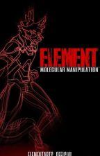 ELEMENT: Molecular Manipulation by elementarts_official