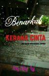BENARKAH KERANA CINTA cover
