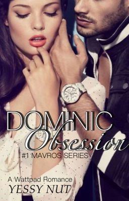 Dominic Obsession [#1 MAVROS SERIES]