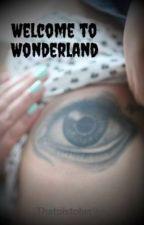 Welcome to Wonderland by Thatpistolwriter
