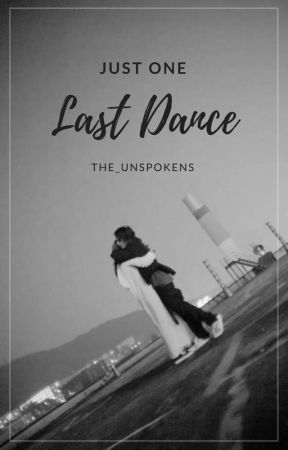 Last Dance by the_unspokens