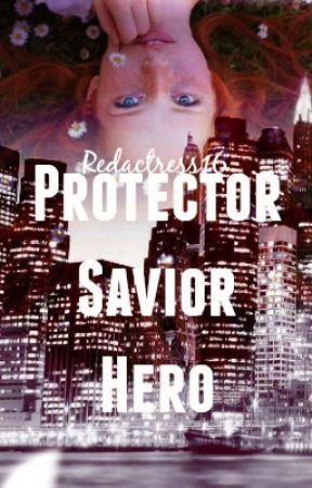 Protector, Savior, Hero by RedActress16