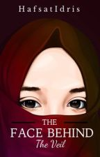 The Face Behind The Veil✔ by Haaaaafsat_
