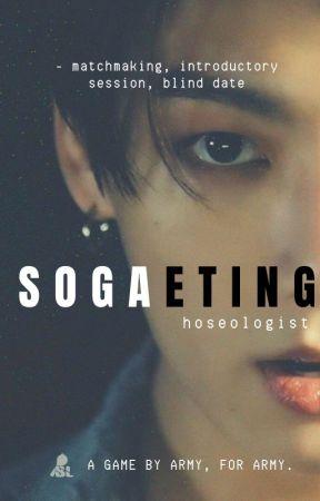 Sogaeting 소개팅 ▷ bts by hoseologist