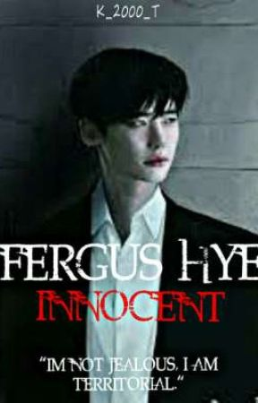 FERGUS HYE : INNOCENT by K_2000_K